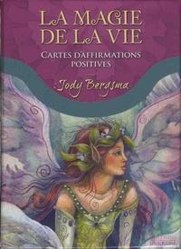 Jody Bergsma - La magie de la vie - Cartes d'affirmation positive.