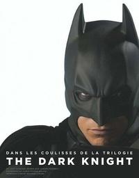 Jody Duncan Jesser et Janine Pourroy - Dans les coulisses de la trilogie The Dark Knight.