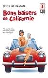 Jody Gerhman - Bons baisers de Californie.
