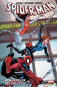 Jody Houser - Spider-Man (2017) T02 - Renouveler ses voeux (II).