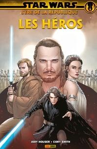 Jody Houser et Ethan Sacks - Star Wars : L'ère de la République - Les héros.