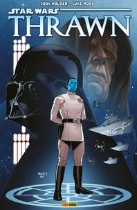 Jody Houser - Star Wars - Thrawn - Le protégé de l'Empereur.