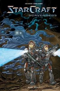 Jody Houser et Gabriel Guzmán - Starcraft Scavengers.