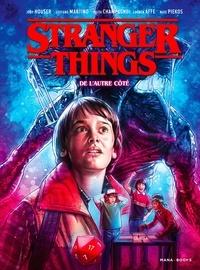 Jody Houser et Stefano Martino - Stranger Things  : De l'autre côté.