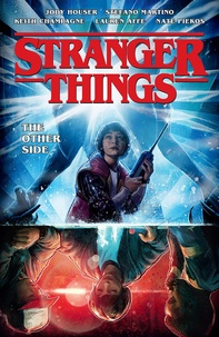 Jody Houser et Stefano Martino - Stranger Things  : The Other Side.
