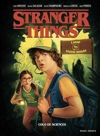 Jody Houser et Edgar Salazar - Stranger Things Tome 4 : Colo de sciences.