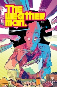 Jody Leheup et Nathan Fox - The Weatherman Tome 1 : .