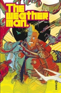 Jody Leheup et Nathan Fox - The Weatherman Tome 2 : .