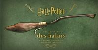 Jody Revenson - Harry Potter, le traité des balais - & autres artéfacts du monde magique.
