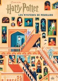 Jody Revenson et  Studio MUTI - Harry Potter:Les mystères de Poudlard - Le guide illustré.