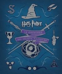 Jody Revenson - Harry Potter - Le grimoire des objets magiques.