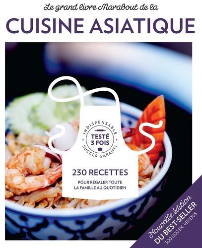 Le grand livre Marabout de la cuisine asiatique. 230 recettes