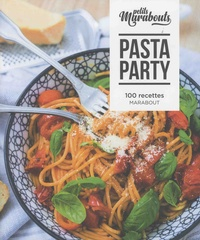 Jody Vassallo et Laura Zavan - Pasta party - 100 recettes.
