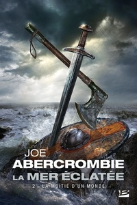 La Mer Eclatée Tome 2 - Joe Abercrombie   Showmesound.org