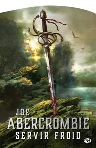 Servir froid - Joe Abercrombie - 9782820510587 - 5,99 €