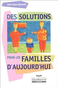Joe-Ann Benoît - Des solutions pour les familles d'aujourd'hui.