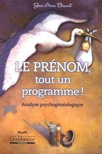 Joe-Ann Benoît - Le prénom, tout un programme !.
