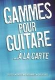Joe Bennett - Gammes pour guitare à la carte.