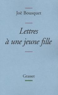 Joë Bousquet - Lettres à une jeune fille.
