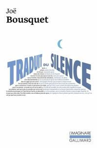 Joë Bousquet - Traduit du silence.