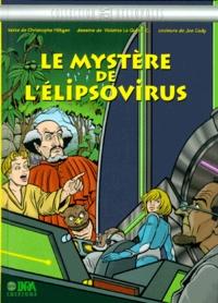 Joe Cady et Violette Le Quere Cady - Le mystère de l'élipsovirus.