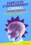 Joe Cameron - Exercices d'entraînement cérébral Niveau avancé - Plus de 500 exercices pour mettre à l'épreuve votre vivacité mentale !.