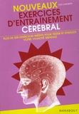 Joe Cameron - Nouveaux Exercices d'entraînement cérébral - Plus de 500 nouveaux exercices pour tester et stimuler votre vivacité mentale !.
