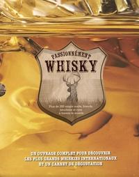 Passionnément whisky- Coffret en 2 volumes : Passionnément whisky ; Carnet de dégustation - Joe Clark |