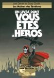 Joe Dever - Loup Solitaire Tome 1 : Les maîtres des ténèbres.