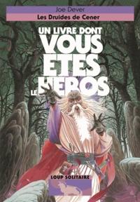 Joe Dever - Loup Solitaire Tome 13 : Les druides de Cener.