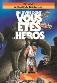 Joe Dever - Loup Solitaire Tome 14 : Le captif du roi-sorcier.
