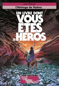 Joe Dever - Loup Solitaire Tome 16 : L'héritage de Vashna.