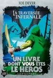 Joe Dever - Loup Solitaire Tome 2 : La Traversée infernale.