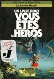Joe Dever - Loup Solitaire Tome 4 : Le gouffre maudit.