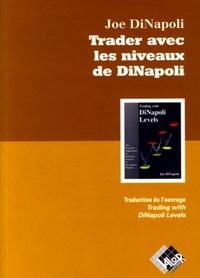 Trader avec les niveaux de DiNapoli - Lapplication pratique de lanalyse de Fibonacci aux marchés financiers.pdf