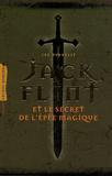 Joe Donnelly - Jack Flint - Et le secret de l'épée magique.