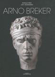 Joe F. Bodenstein et Ronald Hirlé - Arno Breker - Sculpteur, dessinateur, architecte, édition bilingue français-allemand.