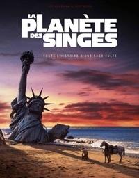 Joe Fordham et Jeff Bond - La planète des singes - Toute l'histoire d'une saga culte.