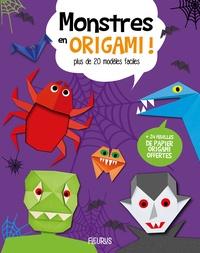 Joe Fullman - Monstres en origami ! - Plus de 20 modèles faciles + 24 feuilles de papier origami offertes.