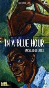 Joe-G Pinelli et Marc Villard - In a Blues Hour. 2 CD audio
