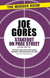 Joe Gores - Stakeout on Page Street - And Other DKA Files.