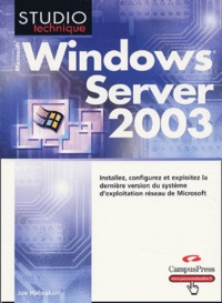 Joe Habraken - Microsoft Windows Server 2003.