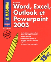 Joe Habraken - Word Excel Outlook et Powerpoint 2003.