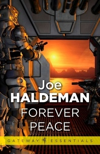 Joe Haldeman - Forever Peace - Forever War Book 2.