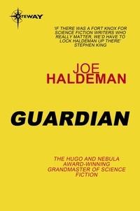 Joe Haldeman - Guardian.