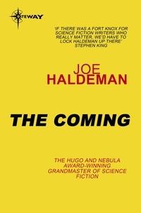 Joe Haldeman - The Coming.