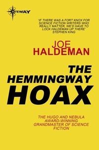Joe Haldeman - The Hemingway Hoax.