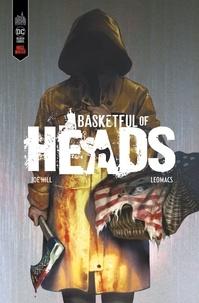 Joe Hill et  Leomacs - Basketful of Heads.