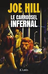 Joe Hill - Le carrousel infernal.