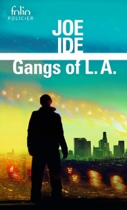 Gangs of L.A.- Une enquête d'Isaiah Quintabe - Joe Ide | Showmesound.org